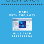 Amex Blue Cash Preferred Cash Back