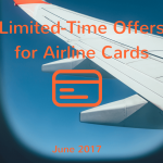 Limited-Time Airline Credit Card Deals for June 2017