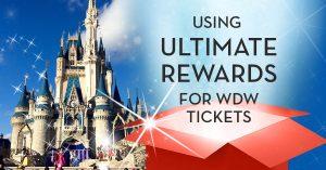 Ultimate Rewards for Disney World